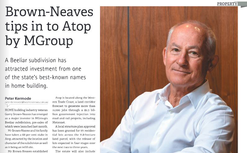 Article published by Business News on 5 November 2018 about Garry Brown-Neaves as the major investor for M/Group land division, Monument, and its Atop Beeliar land development